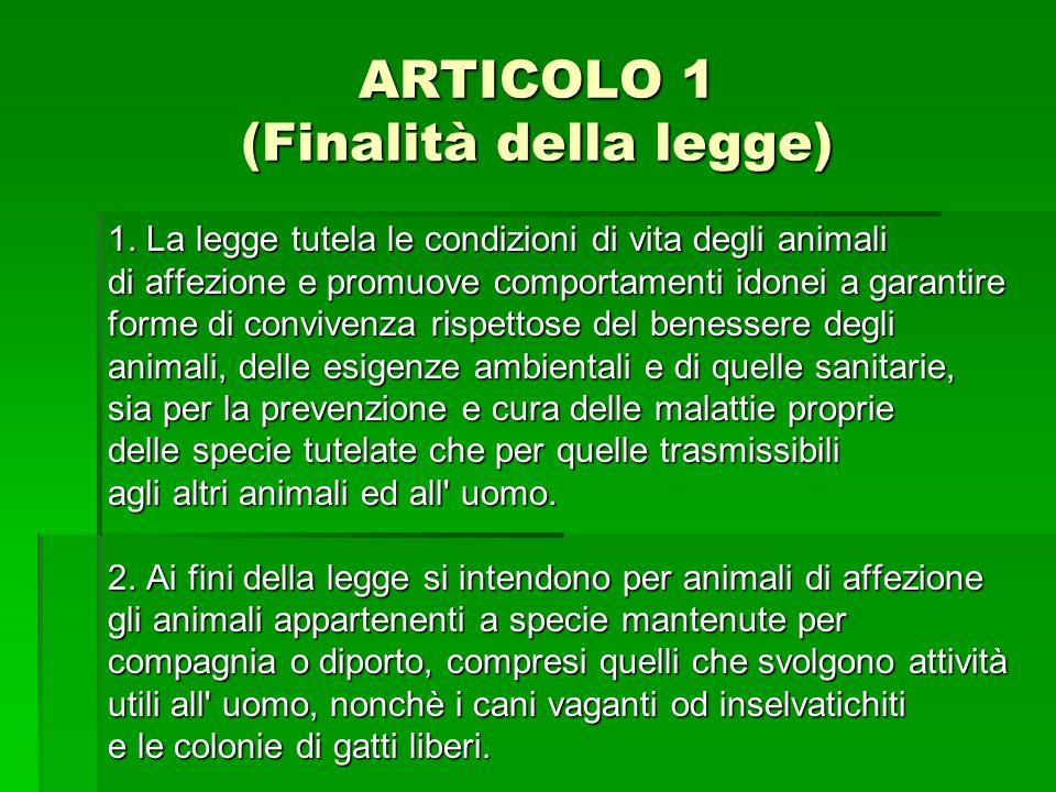 ARTICOLO 1 (Finalità della legge)