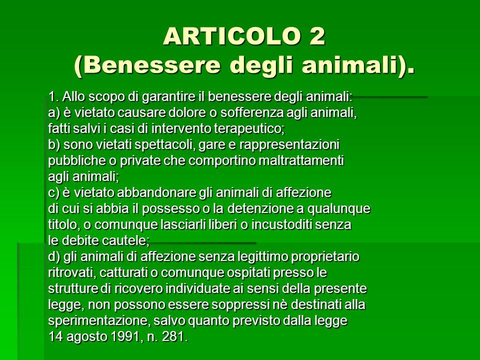 ARTICOLO 2 (Benessere degli animali).