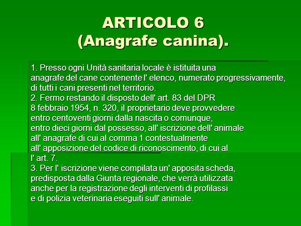 ARTICOLO 6 (Anagrafe canina).