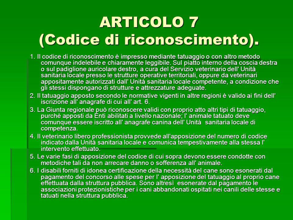 ARTICOLO 7 (Codice di riconoscimento).