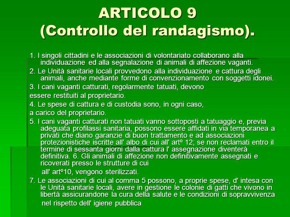 ARTICOLO 9 (Controllo del randagismo).