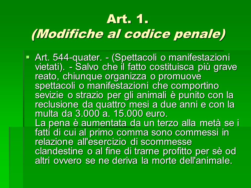 Art. 1. (Modifiche al codice penale)