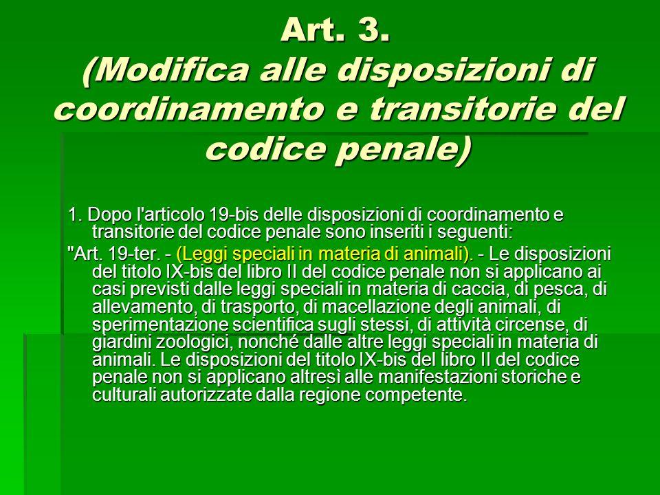 Art. 3. (Modifica alle disposizioni di coordinamento e transitorie del codice penale)