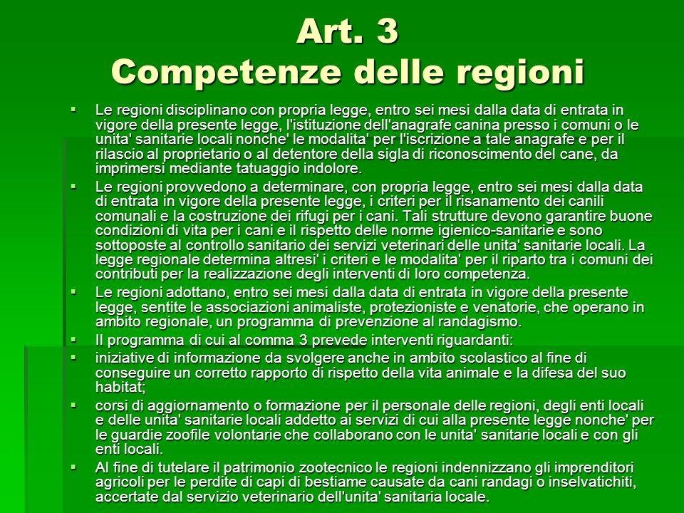 Art. 3 Competenze delle regioni