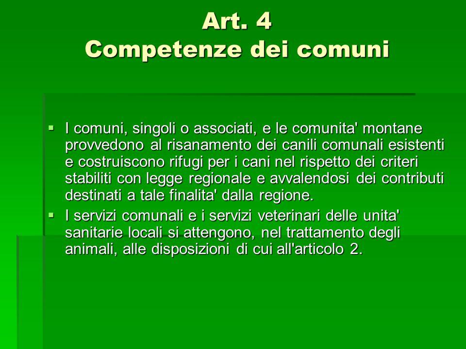 Art. 4 Competenze dei comuni