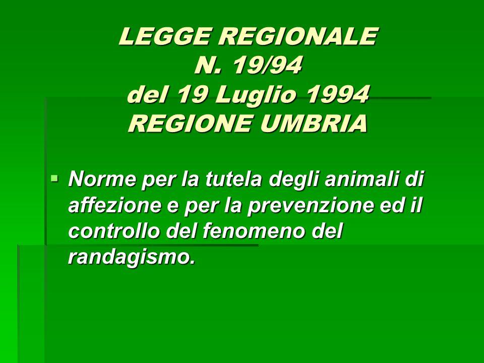 LEGGE REGIONALE N. 19/94 del 19 Luglio 1994 REGIONE UMBRIA