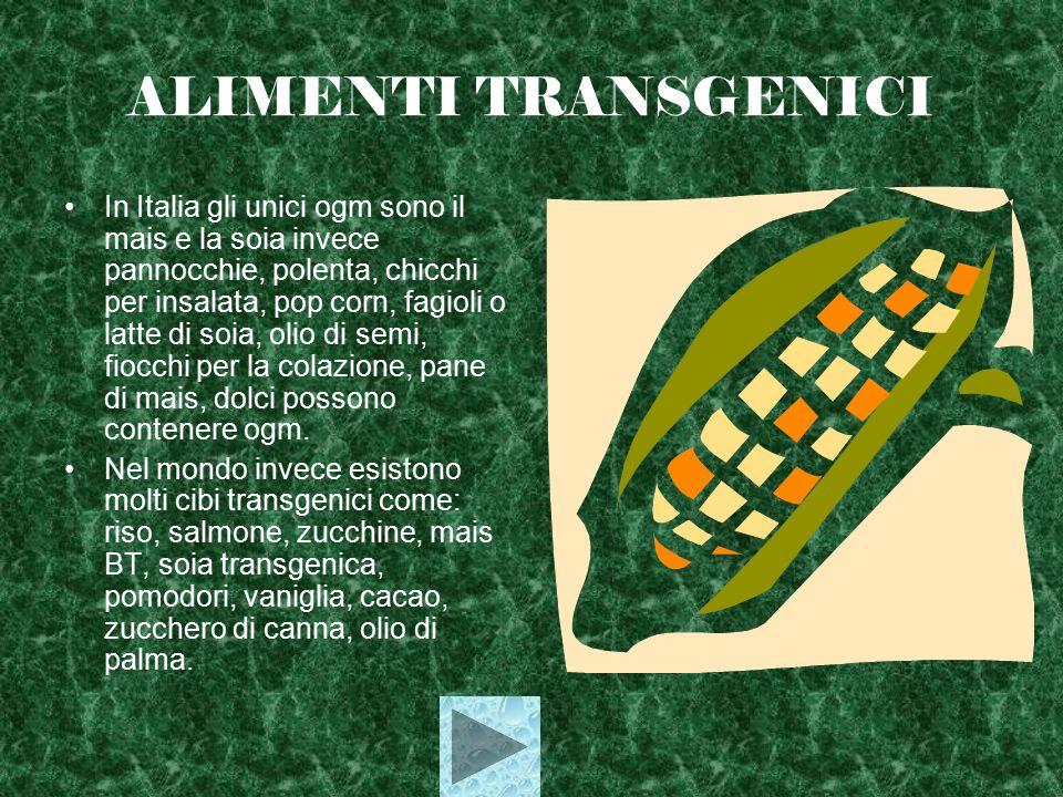 ALIMENTI TRANSGENICI