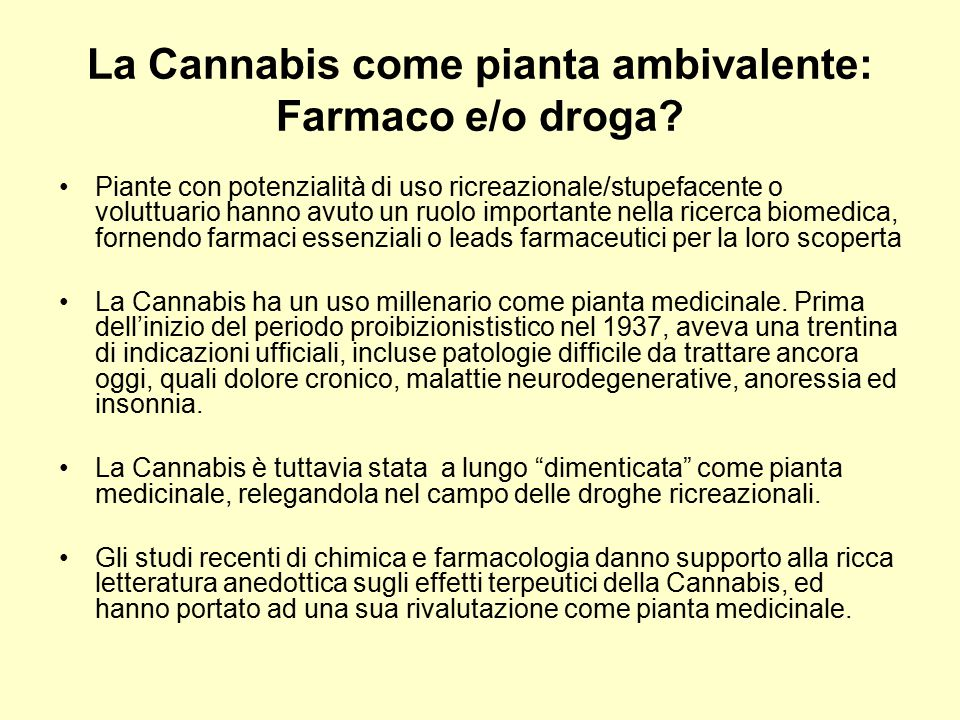 La Cannabis come pianta ambivalente: Farmaco e/o droga