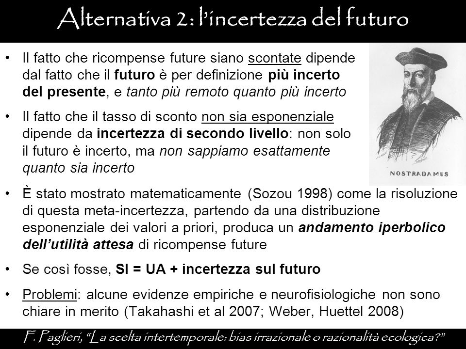 Alternativa 2: l'incertezza del futuro