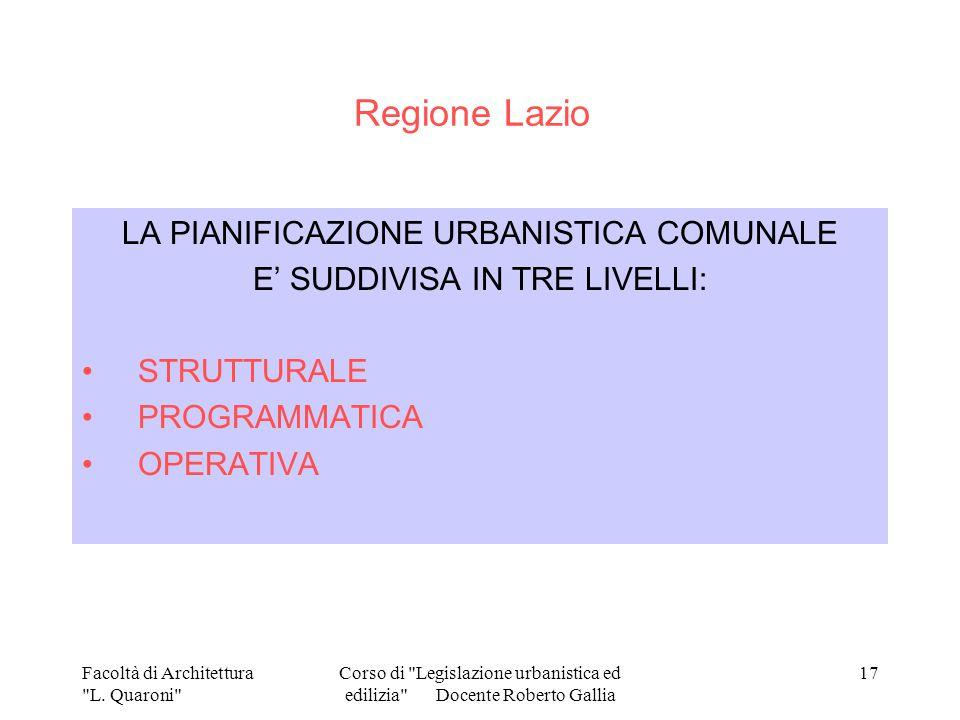 Regione Lazio LA PIANIFICAZIONE URBANISTICA COMUNALE