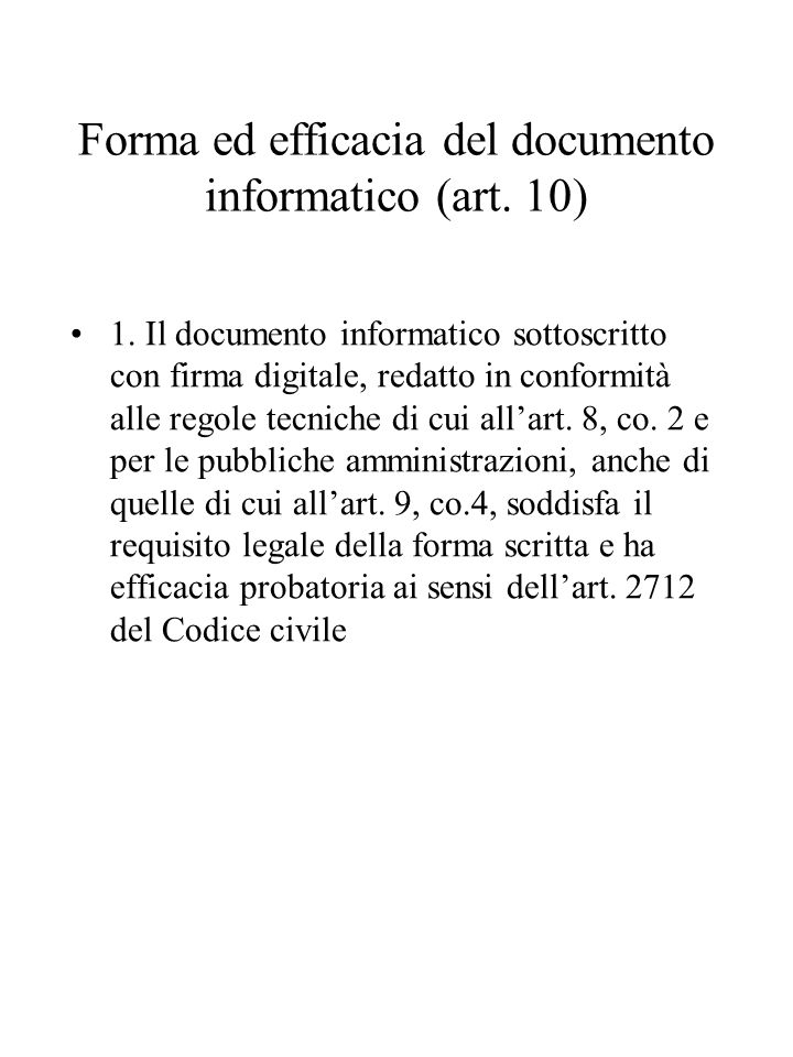 Forma ed efficacia del documento informatico (art. 10)