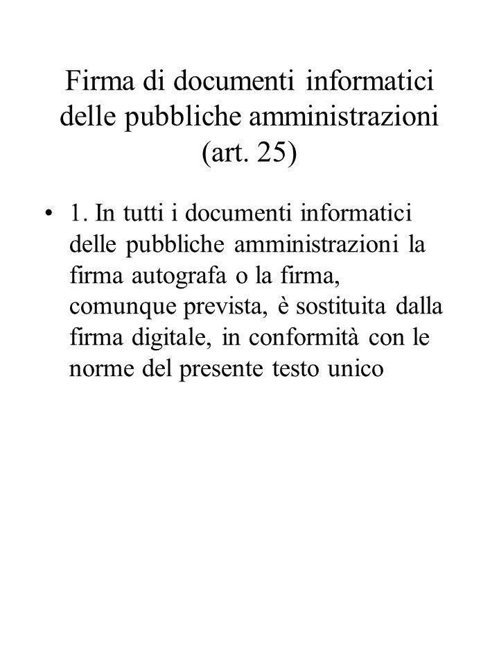 Firma di documenti informatici delle pubbliche amministrazioni (art