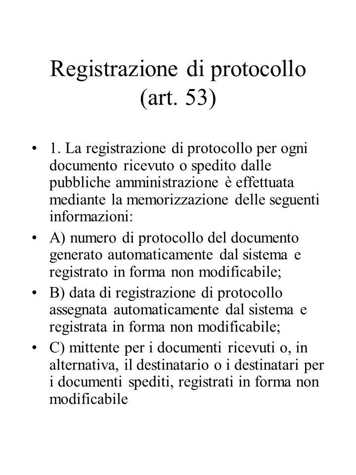 Registrazione di protocollo (art. 53)