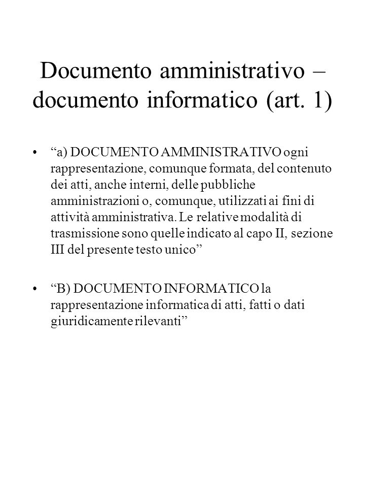 Documento amministrativo – documento informatico (art. 1)