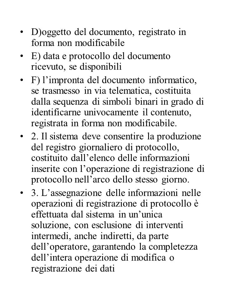 D)oggetto del documento, registrato in forma non modificabile