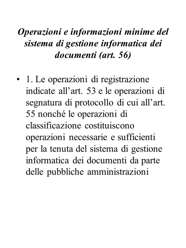 Operazioni e informazioni minime del sistema di gestione informatica dei documenti (art. 56)