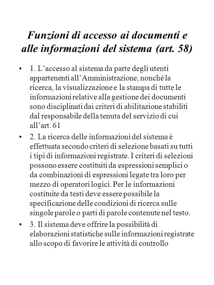 Funzioni di accesso ai documenti e alle informazioni del sistema (art