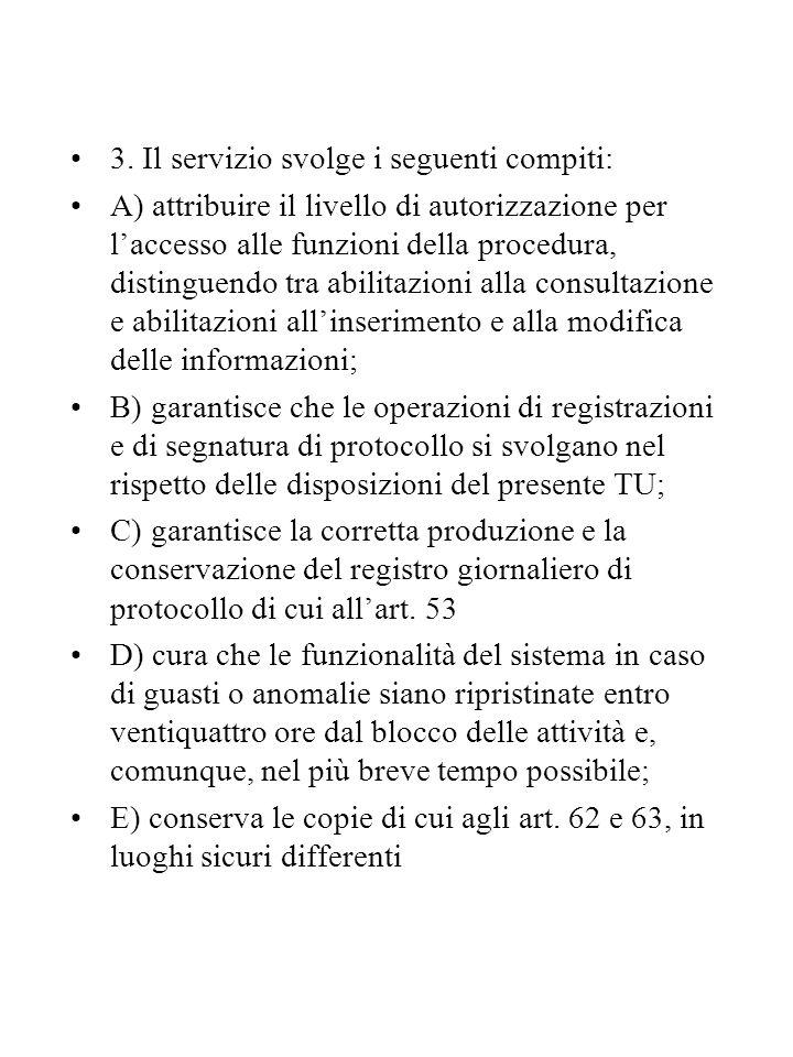 3. Il servizio svolge i seguenti compiti: