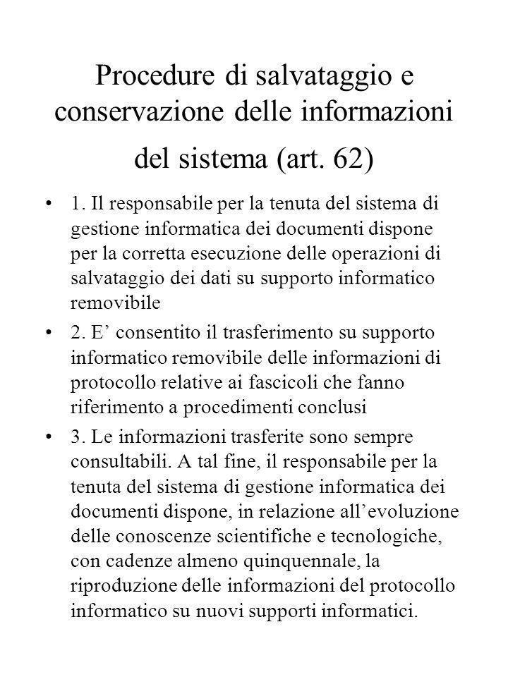Procedure di salvataggio e conservazione delle informazioni del sistema (art. 62)