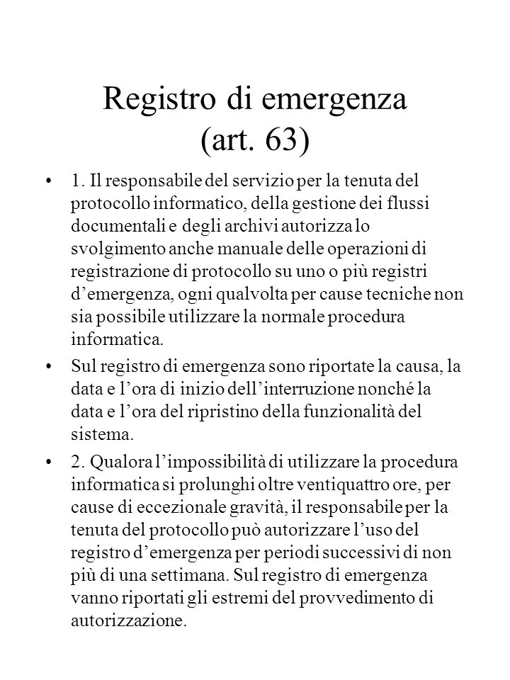 Registro di emergenza (art. 63)