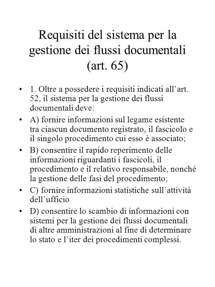 Requisiti del sistema per la gestione dei flussi documentali (art. 65)