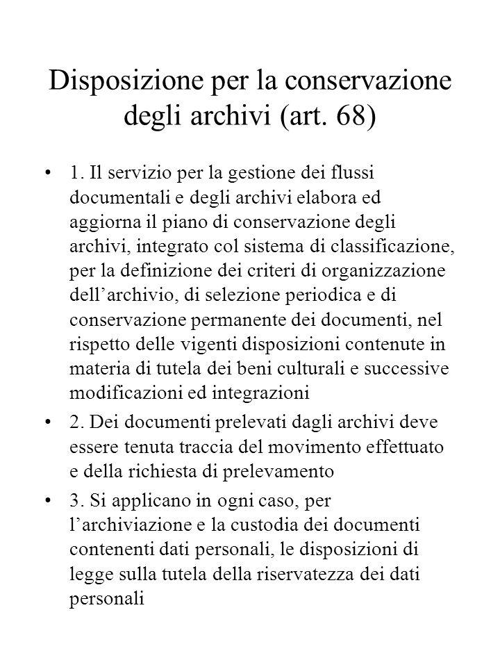 Disposizione per la conservazione degli archivi (art. 68)