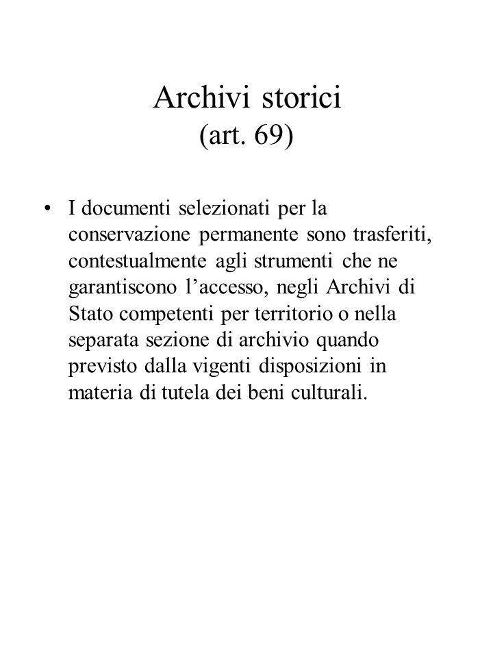 Archivi storici (art. 69)