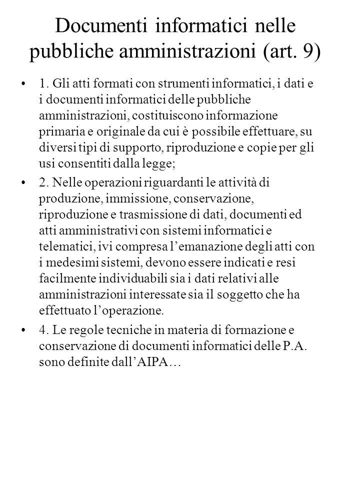 Documenti informatici nelle pubbliche amministrazioni (art. 9)
