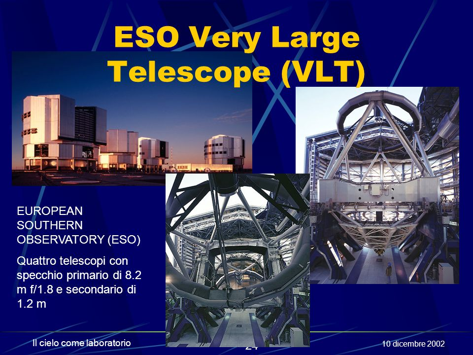 ESO Very Large Telescope (VLT)