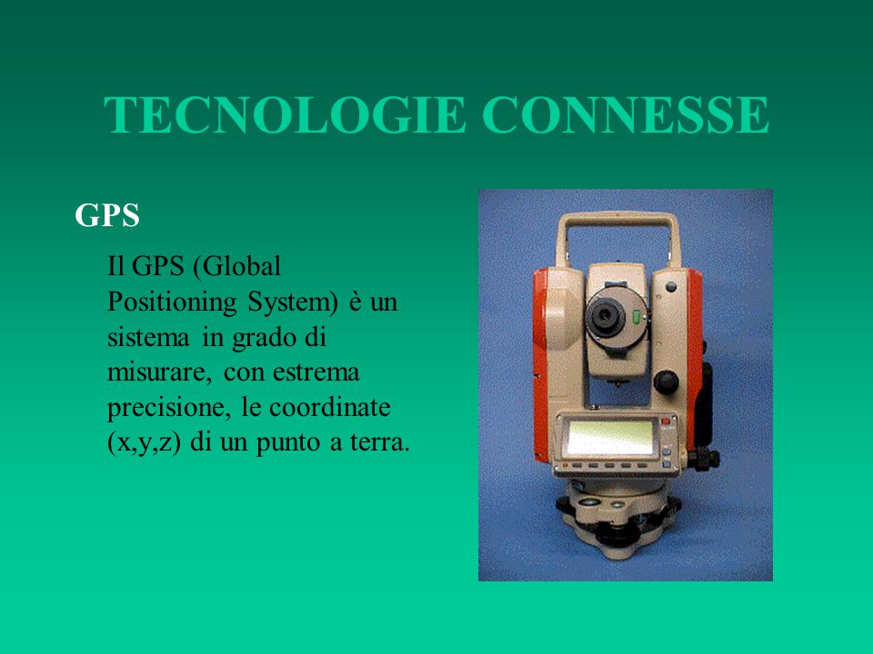 TECNOLOGIE CONNESSE GPS