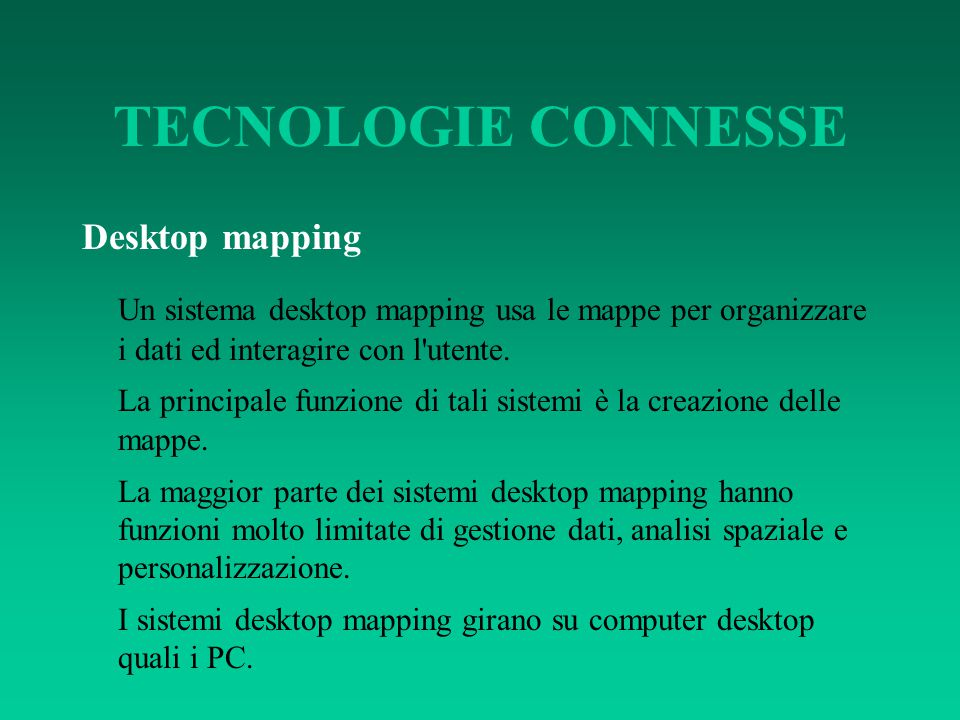 TECNOLOGIE CONNESSE Desktop mapping