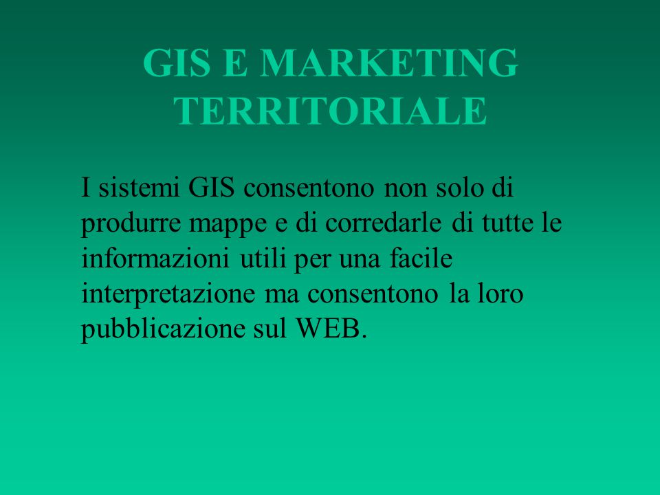 GIS E MARKETING TERRITORIALE