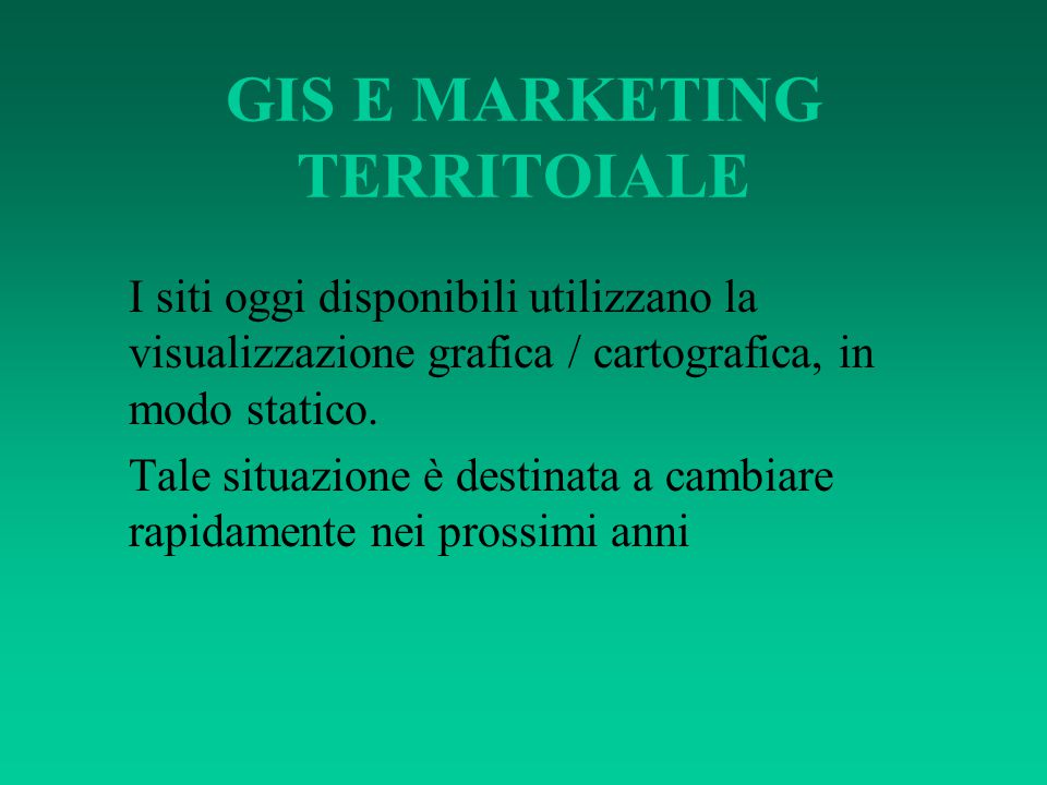 GIS E MARKETING TERRITOIALE