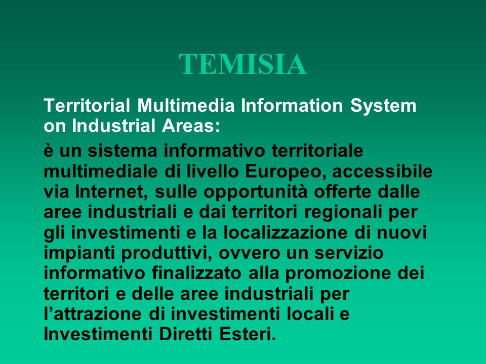 TEMISIA Territorial Multimedia Information System on Industrial Areas: