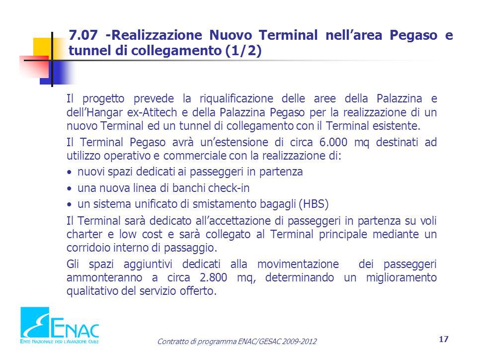 7.07 -Realizzazione Nuovo Terminal nell'area Pegaso e tunnel di collegamento (1/2)