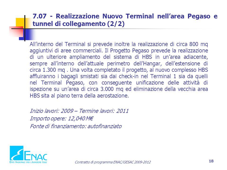 7.07 - Realizzazione Nuovo Terminal nell'area Pegaso e tunnel di collegamento (2/2)