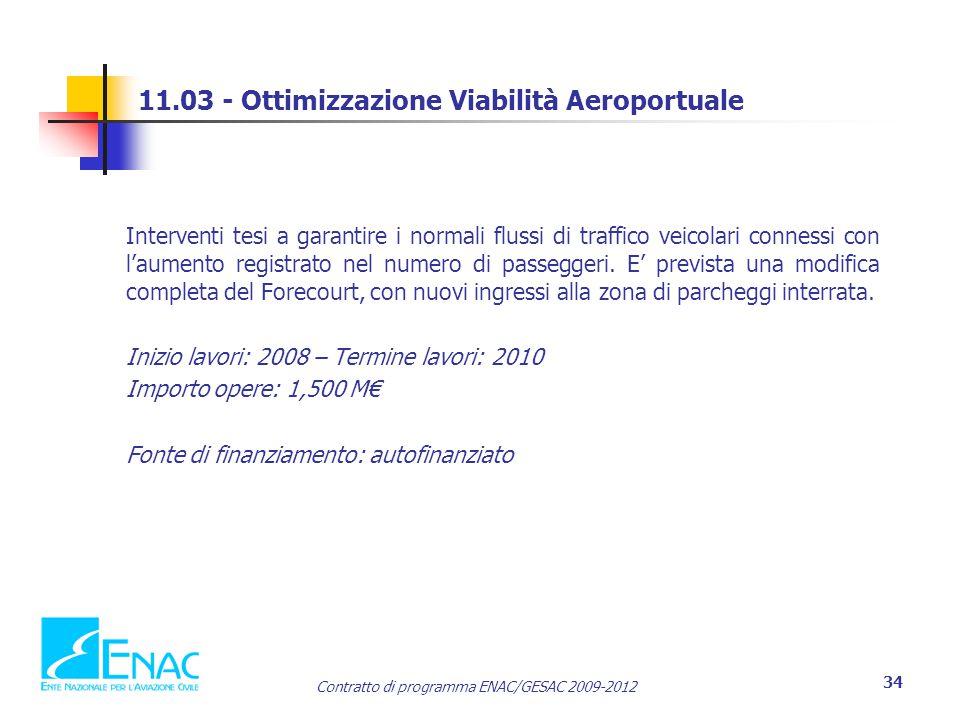 11.03 - Ottimizzazione Viabilità Aeroportuale