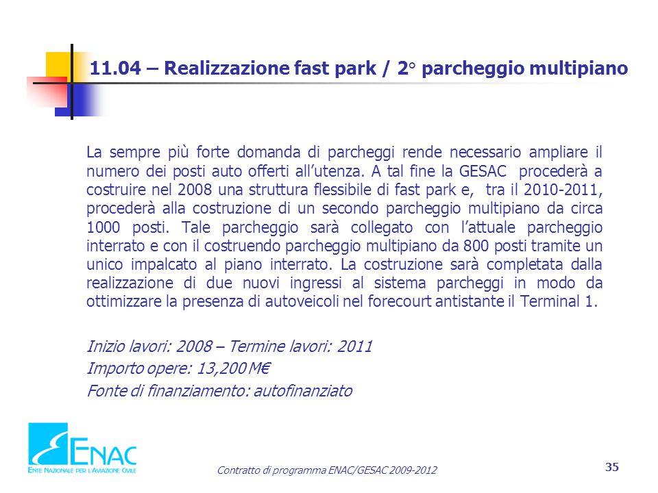 11.04 – Realizzazione fast park / 2° parcheggio multipiano