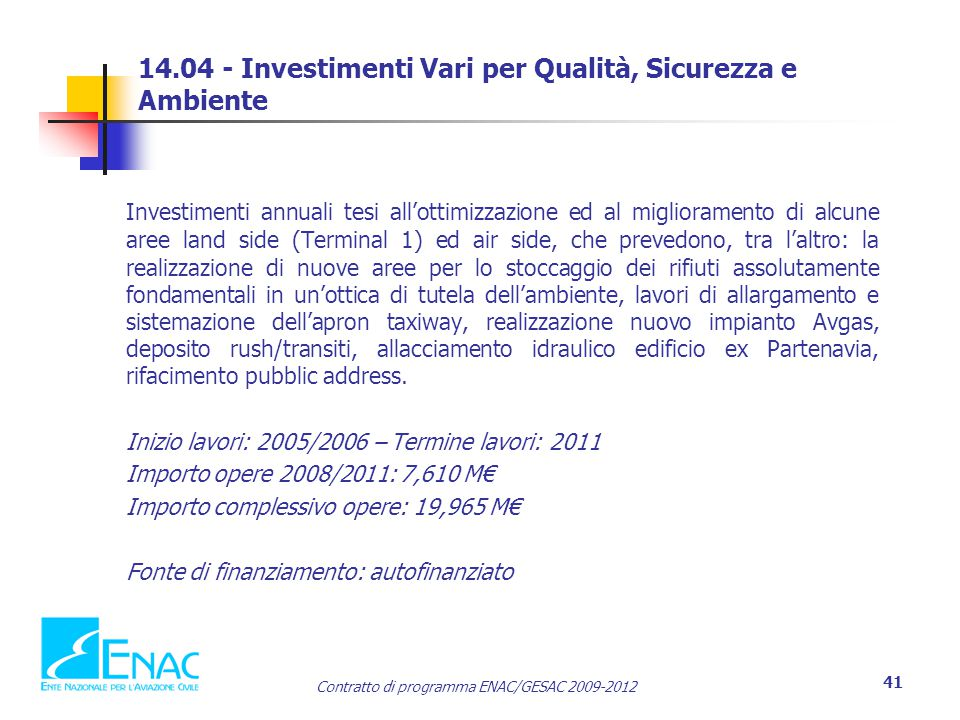 14.04 - Investimenti Vari per Qualità, Sicurezza e Ambiente