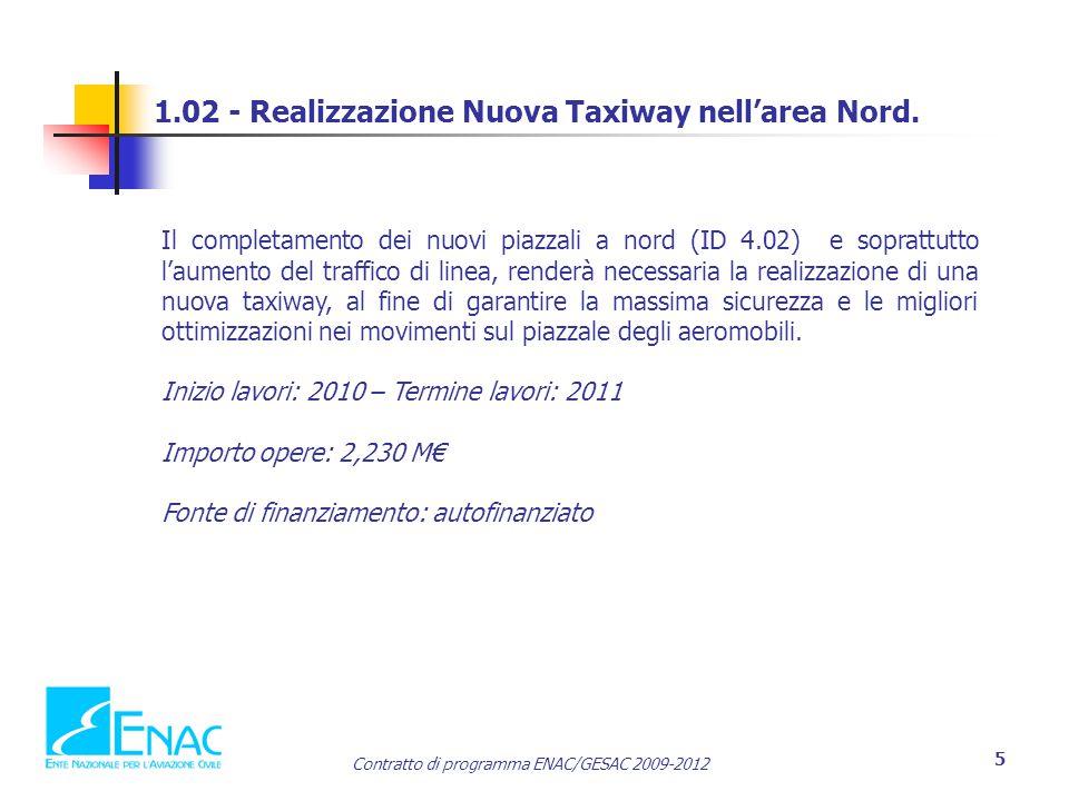 1.02 - Realizzazione Nuova Taxiway nell'area Nord.