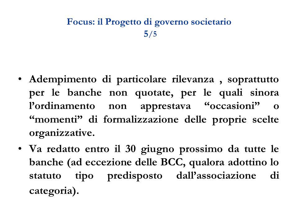 Focus: il Progetto di governo societario 5/5