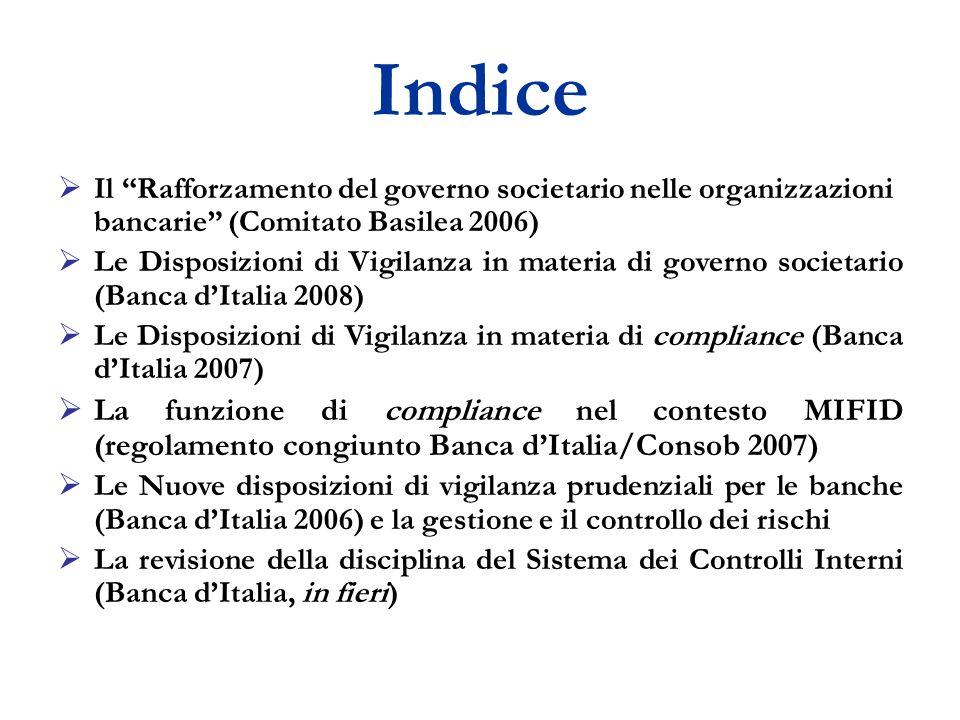 Indice Il Rafforzamento del governo societario nelle organizzazioni bancarie (Comitato Basilea 2006)