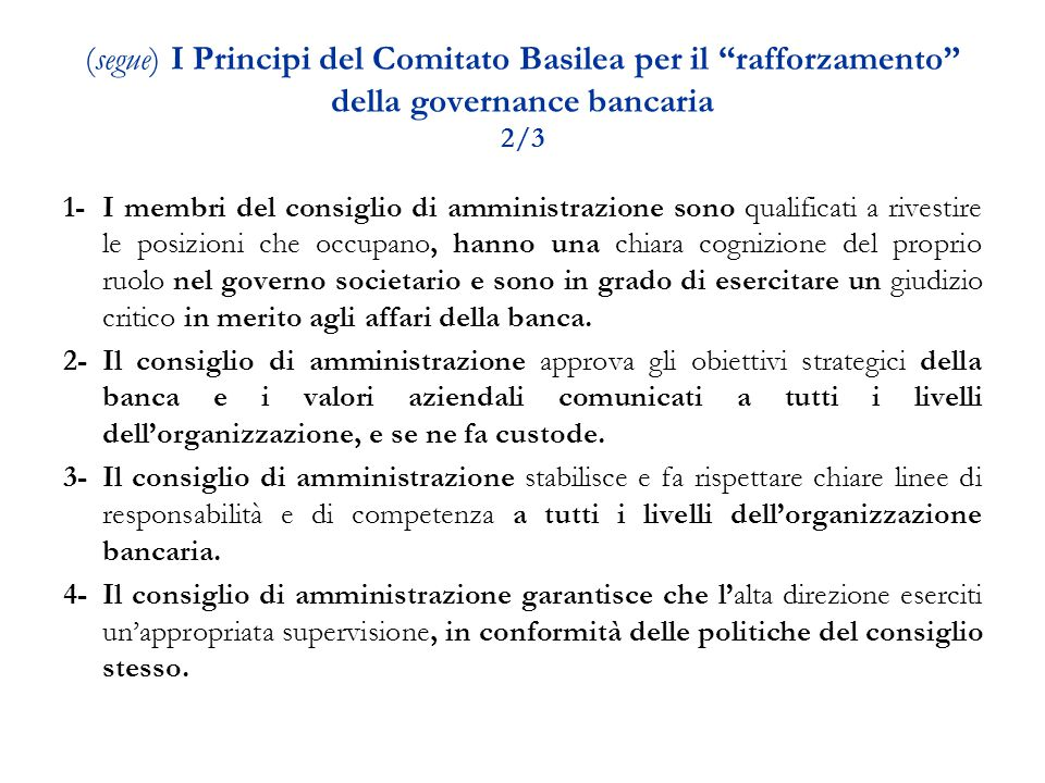 (segue) I Principi del Comitato Basilea per il rafforzamento della governance bancaria 2/3