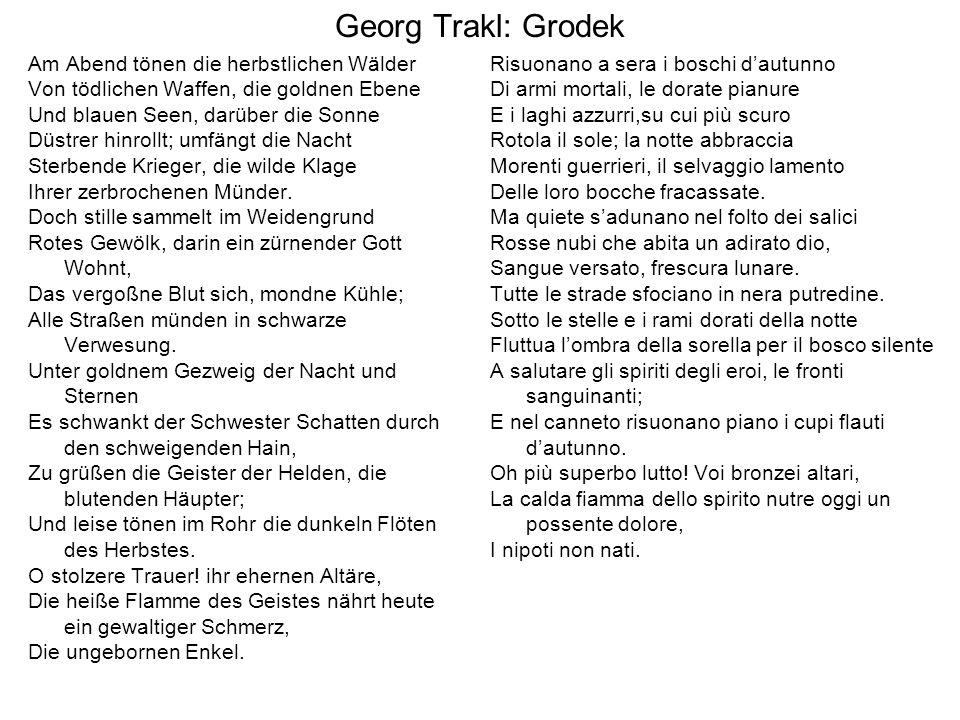 Georg Trakl: Grodek Am Abend tönen die herbstlichen Wälder