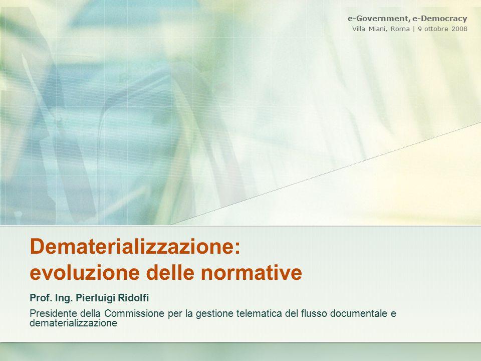 Dematerializzazione: evoluzione delle normative