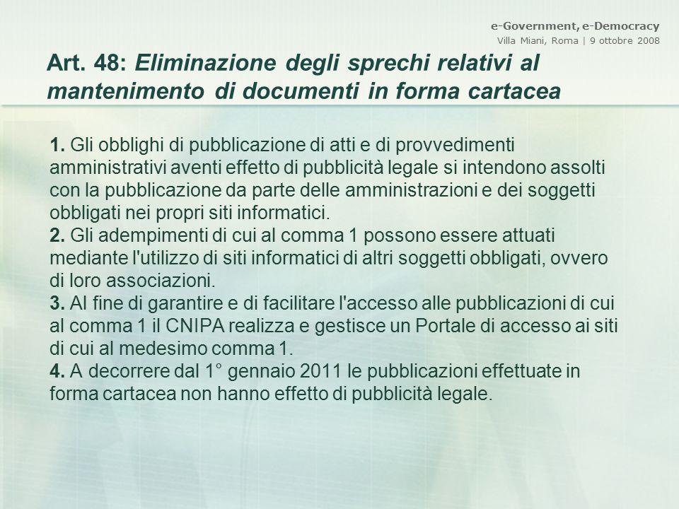 Art. 48: Eliminazione degli sprechi relativi al mantenimento di documenti in forma cartacea