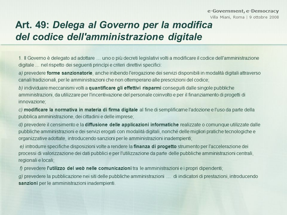 Art. 49: Delega al Governo per la modifica del codice dell amministrazione digitale
