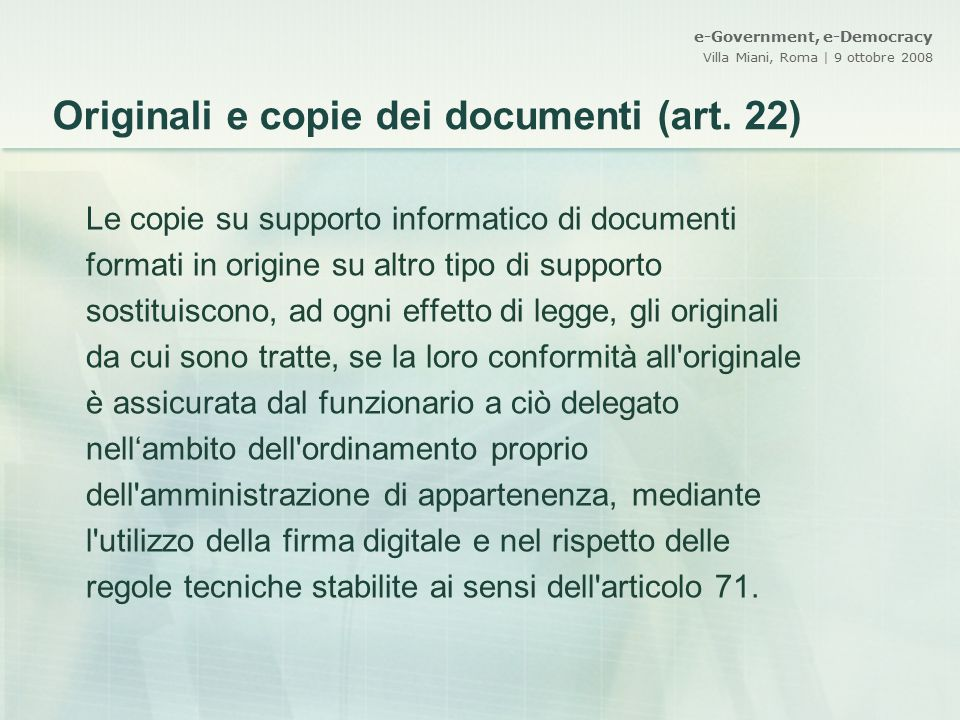 Originali e copie dei documenti (art. 22)