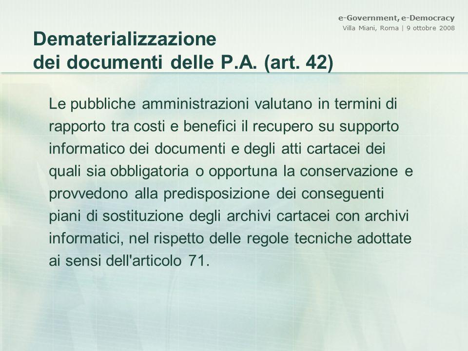 Dematerializzazione dei documenti delle P.A. (art. 42)
