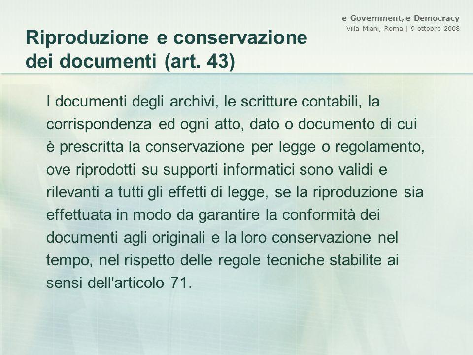 Riproduzione e conservazione dei documenti (art. 43)